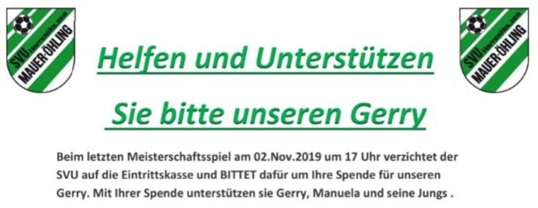 Helfen und Unterstützen Sie bitte unseren Gerry